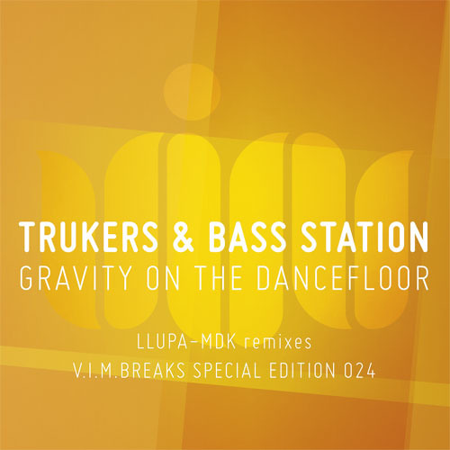 Trukers & Bass Station - Gravity on the Dancefloor (Original Mix) - Now Out!