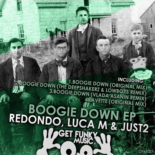 Redondo, Luca M & JUST2 - Boogie Down (Vlada Asanin, Yas Cepeda Remix) OUT NOW