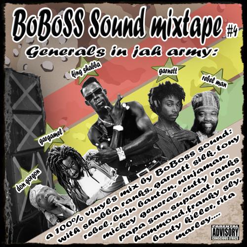 Generals In Jah Army Boboss Sound Mixtape #4