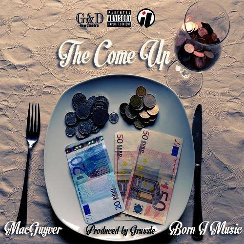 The Come Up Prod. By Grussle