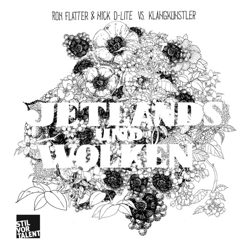 Ron Flatter & Nick D-Lite - Jetlands // OUT 18. October 2013 on STIL VOR TALENT