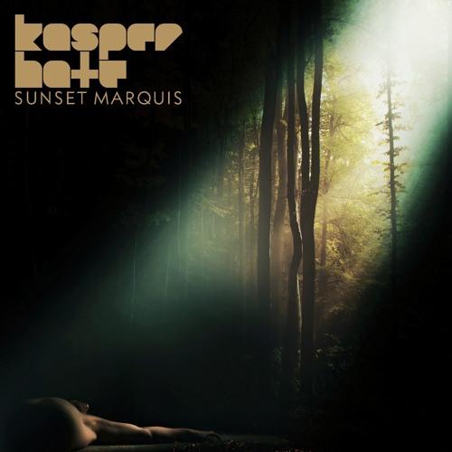 KASPER HATE - SUNSET MARQUIS (TRANSIT2 DJ MIX)