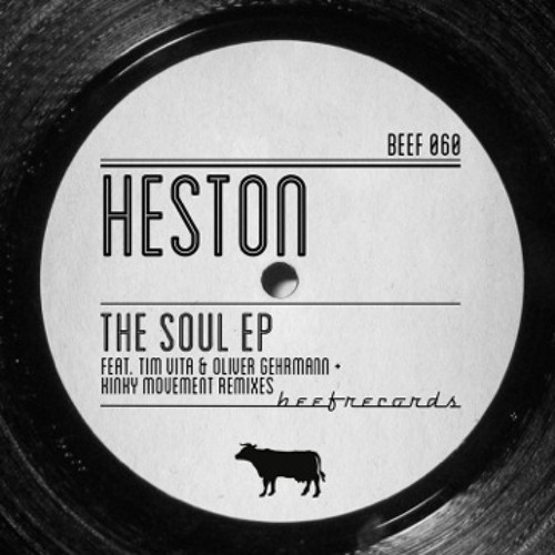 Heston - The Mood - (Kinky Movement Remix) - Beef records - Available 1st Oct on Beatport