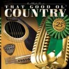That Good Ol Country RUR-410 MP3 Full Album Stream