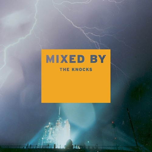 MIXED BY The Knocks