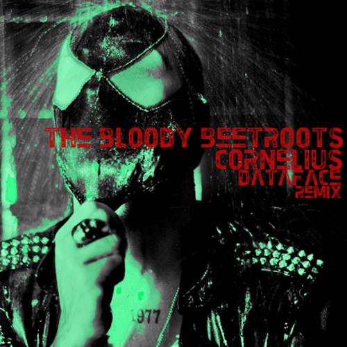 The Bloody Beetroots - Cornelius(Dataface Remix)