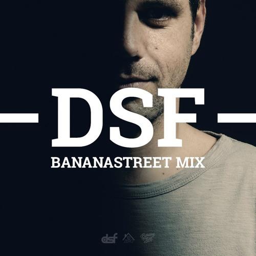 DSF - BananaStreet Mix (September 2013)
