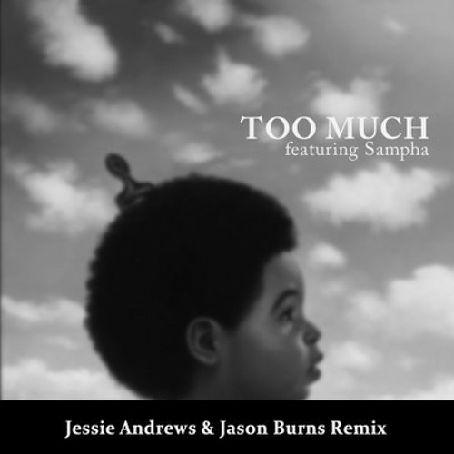 Drake - Too Much (Jessie Andrews & Jason Burns Remix)