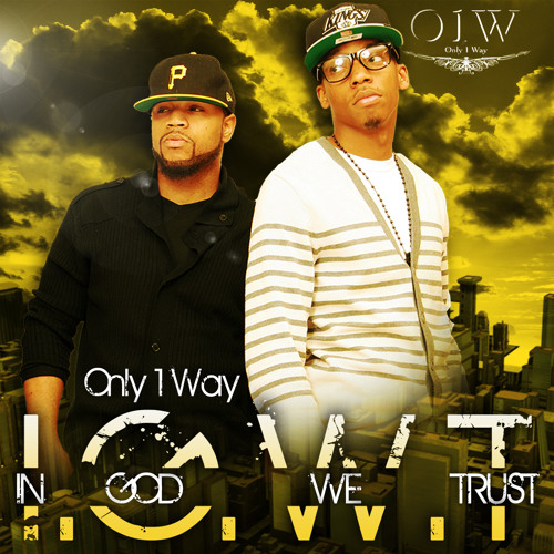 Only 1 Way - Better Man