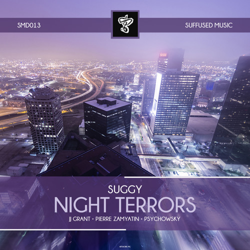 SMD013 Suggy - Night Terrors EP [Suffused Music]