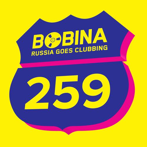 Bobina - Russia Goes Clubbing #259