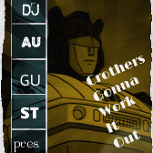 Crothers Gonna Work It Out (Re-fixed)