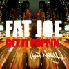 Get It Poppin - Fat Joe Ft Nelly Remix