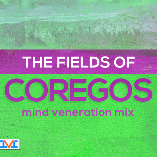 Mark LaFountain: The Fields of Coregos (mind veneration mix)