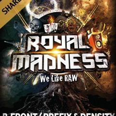 R-thur & Nitro NRG VIBE Royal Madness - We Like Raw warm-up mix