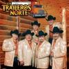 Los Traileros Del Norte Como Fui A Enamorarme De Ti Portada del disco