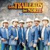Los Traileros Del Norte Dejala Feat. Los Herederos De N.L