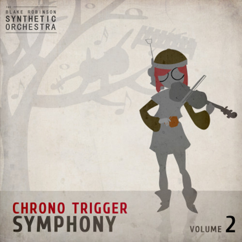 """Boss Battle 2 (Sample)"" by The Blake Robinson Synthetic Orchestra (from Chrono Trigger Symphony: Volume 2)"