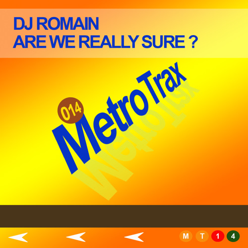 Dj Romain - Are We Really Sure?
