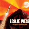 Leslie West - Busted Disgusted Or Dead