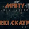 [DARKI] MFBTY (Tiger JK, T- Yoon Mi Rae 윤미래, Bizzy) - Sweet Dream COLLAB