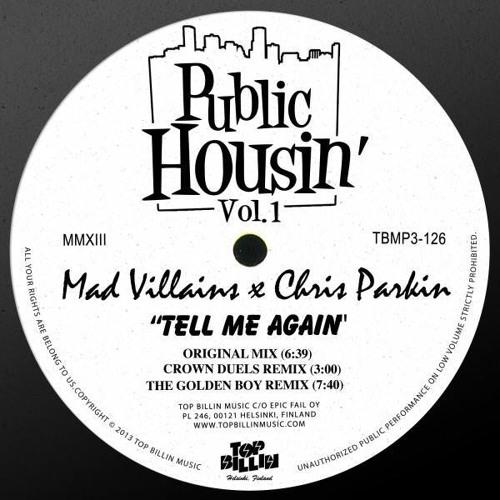 Mad Villains & Chris Parkin - Tell Me Again (Crown Duels Remix)[OUT NOW 'Top Billin']