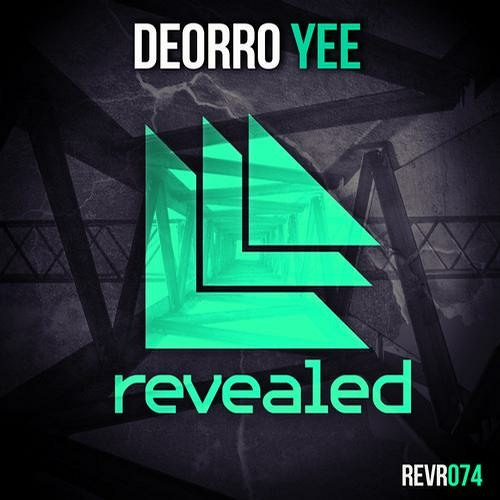Deorro - Yee (Original Mix)
