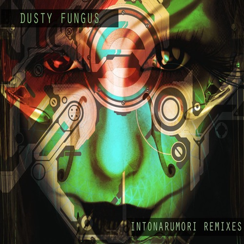 Dusty Fungus - Surreal Futurist (Fine Cut Bodies' angry vortex remix)