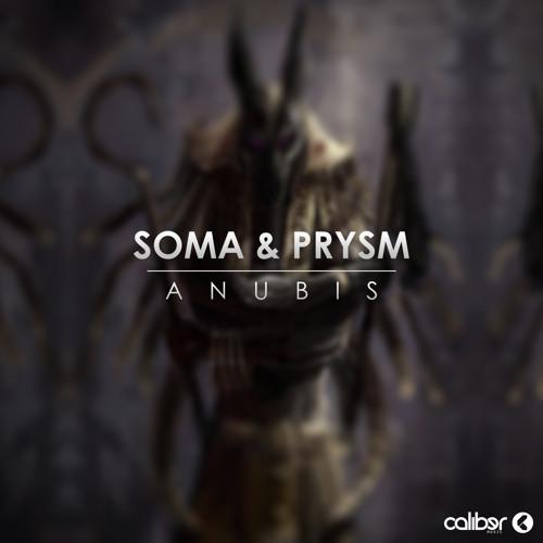 Soma & Prysm - Anubis
