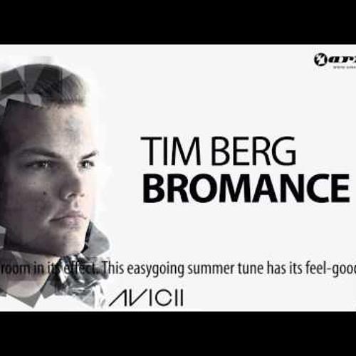 Tim Berg - Bromance (Avicii Arena Mix)