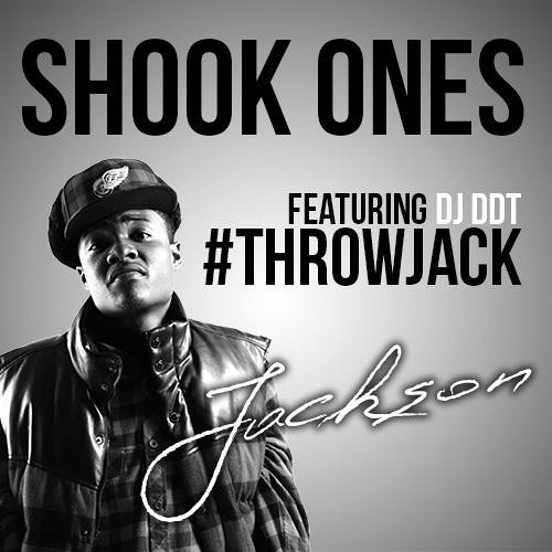 #ThrowJACK Shook One's feat. DJ. DDT