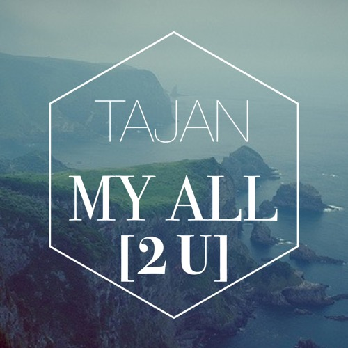 My All [2 U]