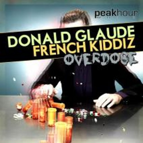 Donald Glaude , French Kiddiz - Overdose