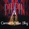 "Corner of the Sky (from the Broadway Musical, ""Pippin"")"