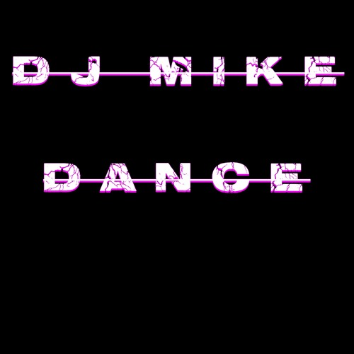 DJ MIKE - Dance (xtramix Raymix Remastered)