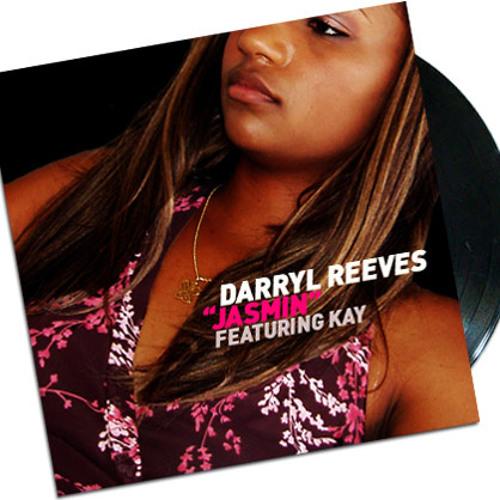 Darryl Reeves feat. Kay - Jasmin