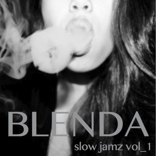 Blenda Slow Jamz Vol 1