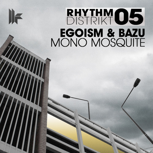 Egoism & Bazu - Mono Mosquite [Toolroom Records]