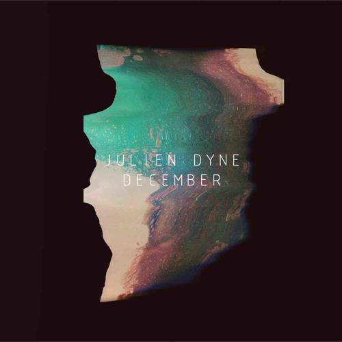 Julien Dyne - Dirtcrystal feat. Mara TK