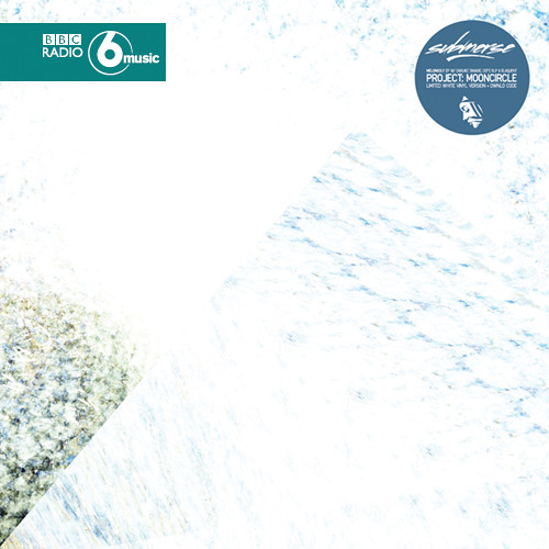 submerse 'Twiceshy' premiere on BBC 6 Music (Melonkoly EP - Project: Mooncircle, Oct 4th)