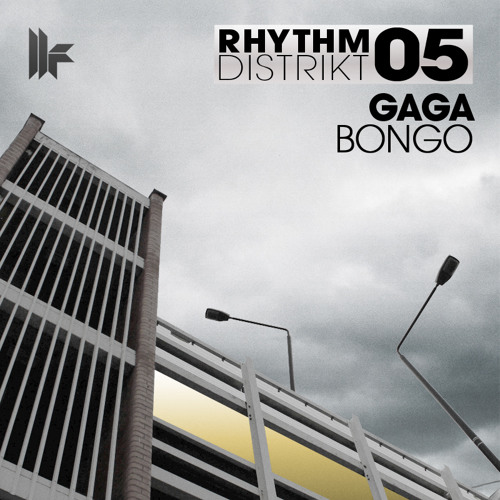 Gaga - 'Bongo' - OUT NOW