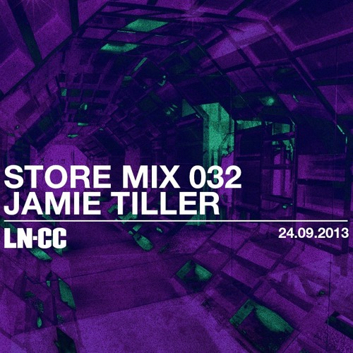 Store Mix 032 - Jamie Tiller