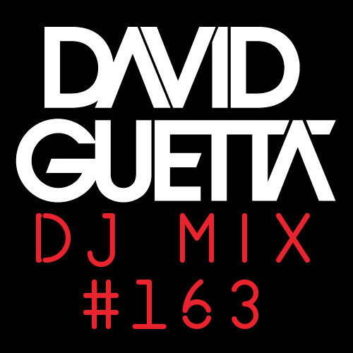 David Guetta DJ MIX #163