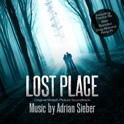 Lost Place - Adrian Sieber - Lost Place OST