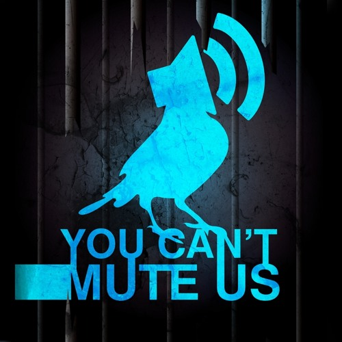 J3ND4- You can't mute us