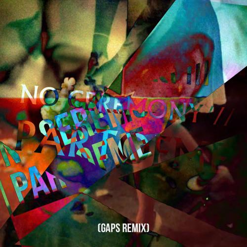 PARTOFME (GAPS Remix)