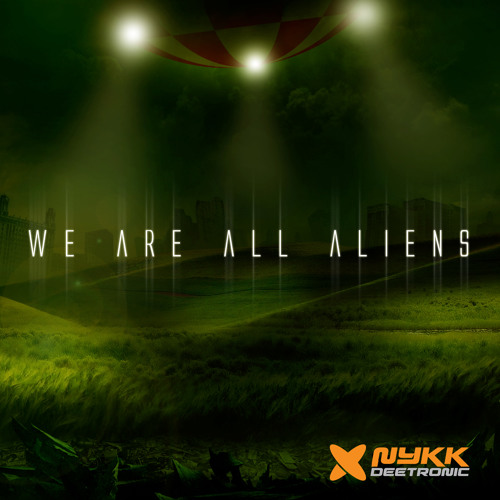 We Are All Aliens (2009)