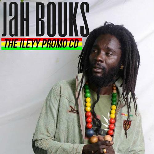 Jah Bouks - Cry Fi Di Yutes [The Ileyy Promo EP 2013]