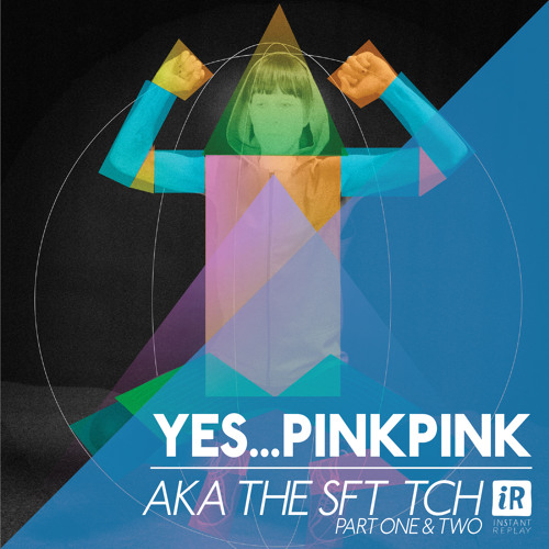 Yes...PinkPink - AKA the SFT TCH prt one & two