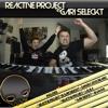 REACTIVE PROJECT VS GARI SELECKT - DANCIN (2013 Reedit)